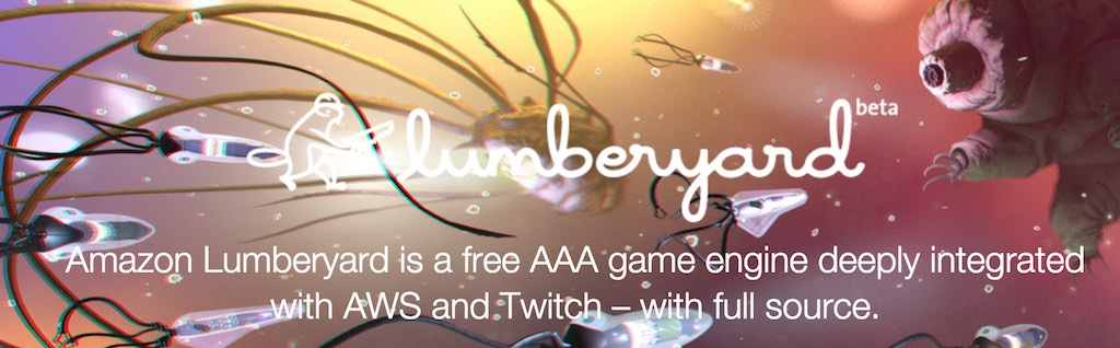 Lumberyard game engine by Amazon